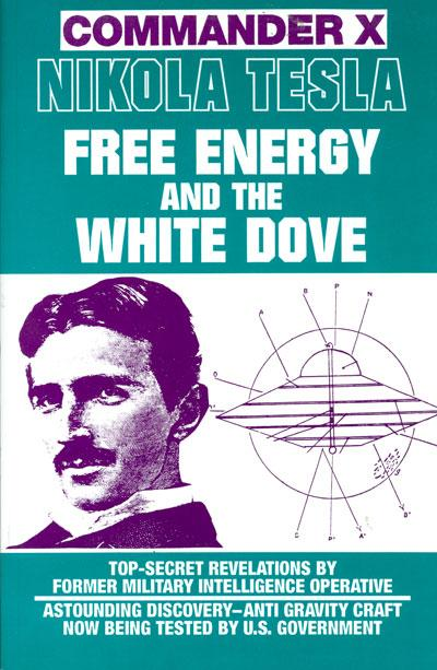 Nikola-tesla-free-energy-and-the-white-dove | Pearltrees