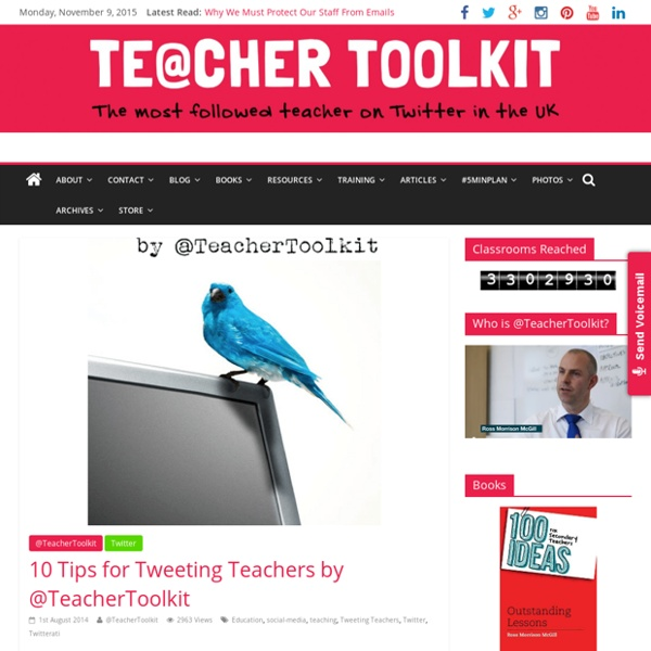 10 tips for Tweeting Teachers by
