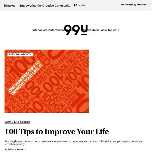 100 Tips to Improve Your Life