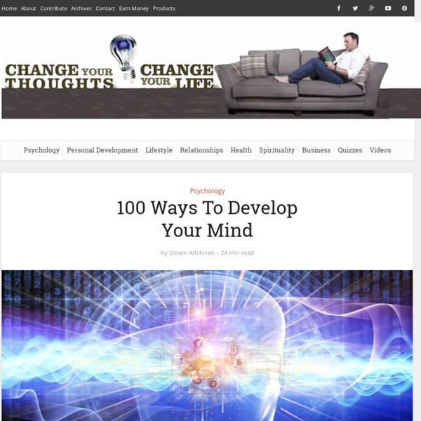 100 Ways To Develop Your Mind