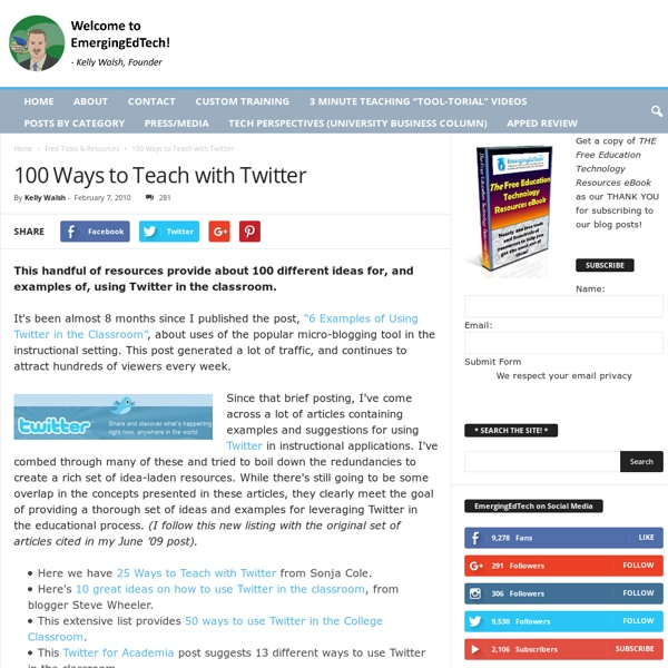 Over 100 ideas for using Twitter in the Classroom