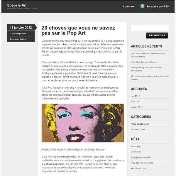 20 choses que vous ne saviez pas sur le Pop Art « Space & Art