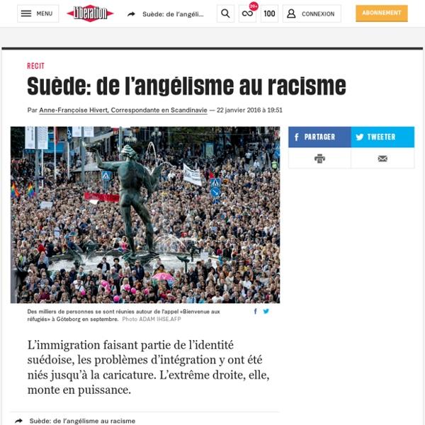 (20+) Suède: de l'angélisme au racisme