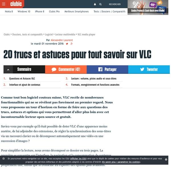 20 trucs et astuces pour tout savoir sur VLC