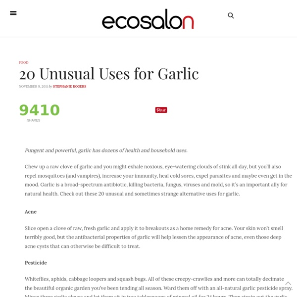 20 Uses for Garlic