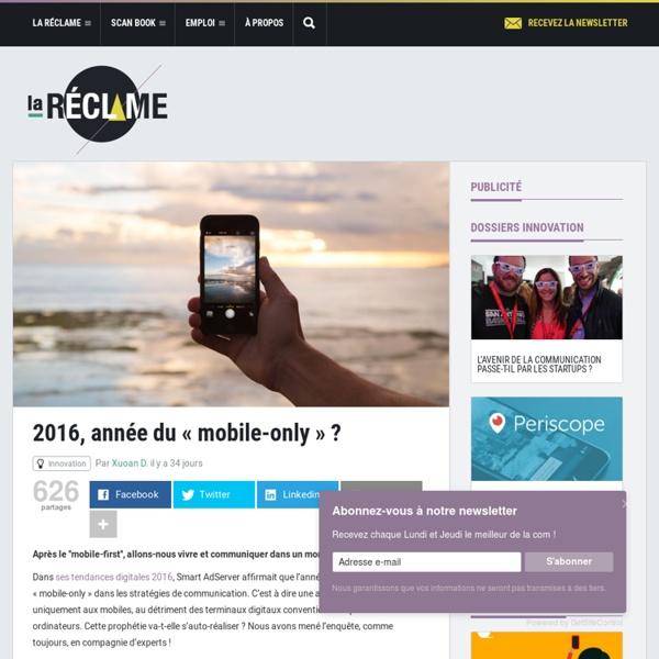 2016, année du «mobile-only» ?
