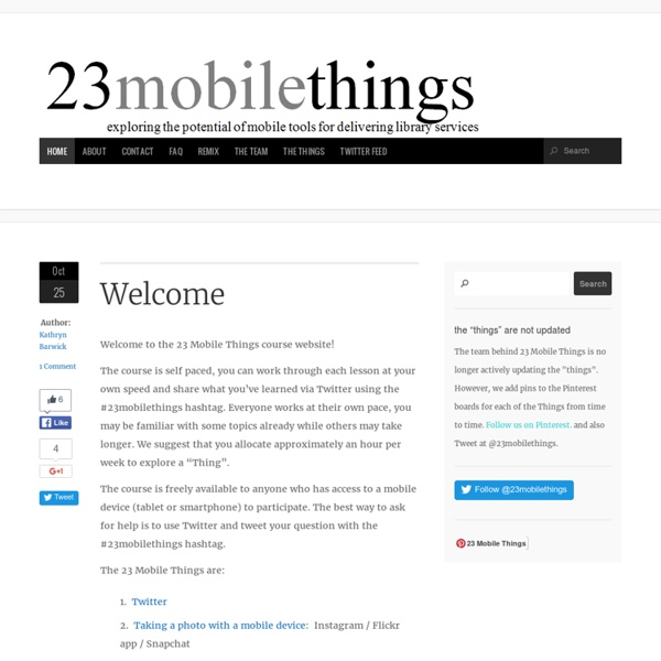 23mobilethings - exploring the potential of mobile tools for delivering library services : 23mobilethings