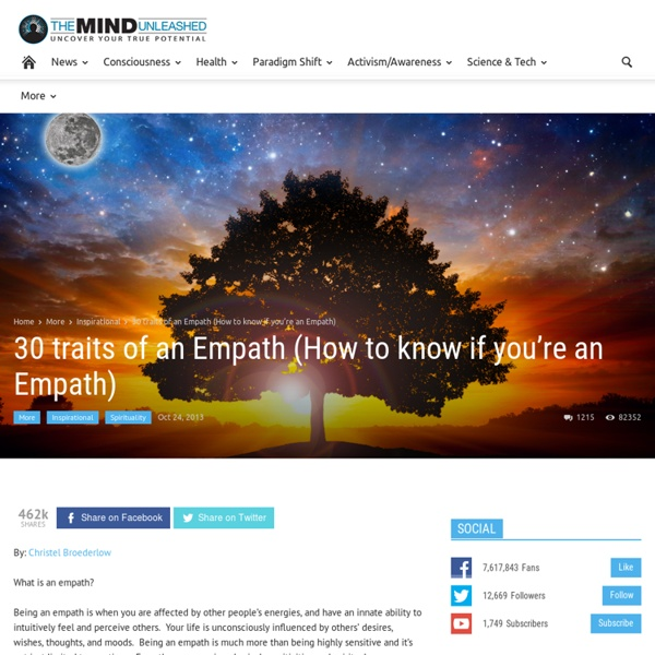 30 traits of an Empath (How to know if you're an Empath)