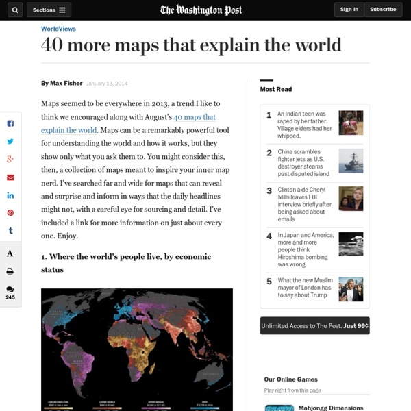 40 more maps that explain the world