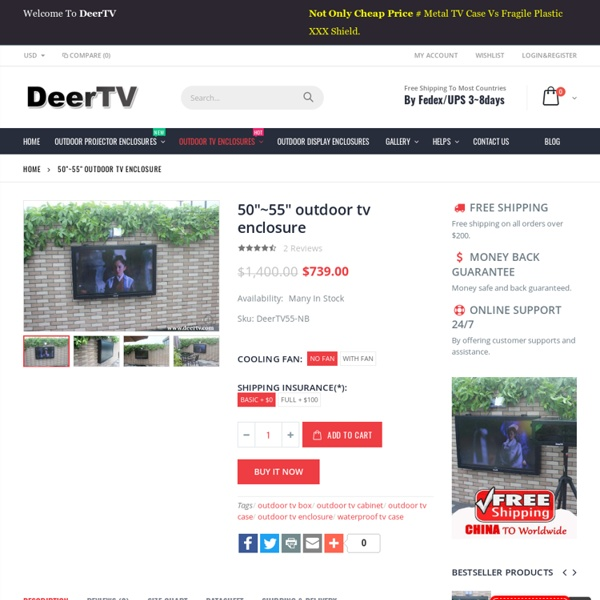 "50""~55"" outdoor tv enclosure - DeerTV"