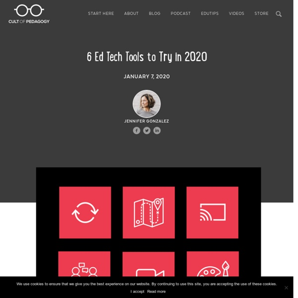 6 Ed Tech Tools to Try in 2020