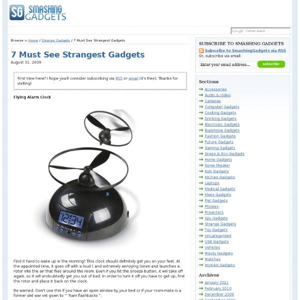 7 Must See Strangest Gadgets