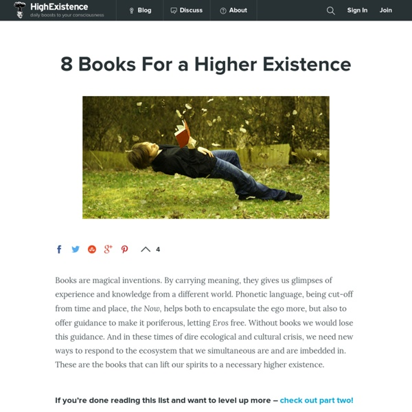 8 Books For a Higher Existence