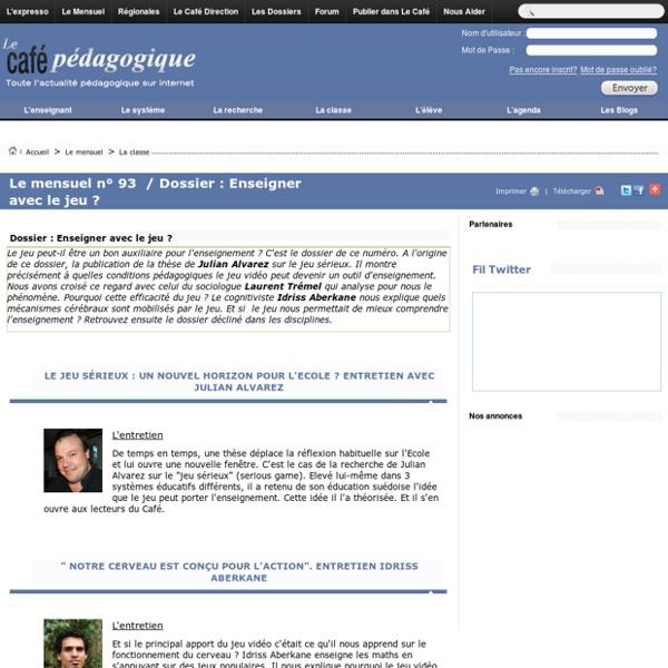 Http://www.cafepedagogique.net/lemensuel/laclasse/pages/93_dossierenseigneraveclejeu.aspx