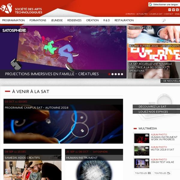 La Société des arts technologiques [SAT] Society for Arts and Technology