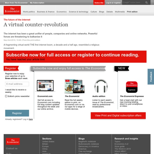 The future of the internet: A virtual counter-revolution