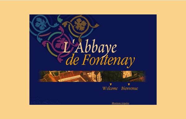 ABBAYE DE FONTENAY - BOURGOGNE - FRANCE