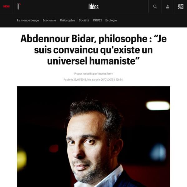 "Abdennour Bidar, philosophe : ""Je suis convaincu qu'existe un universel humaniste"""