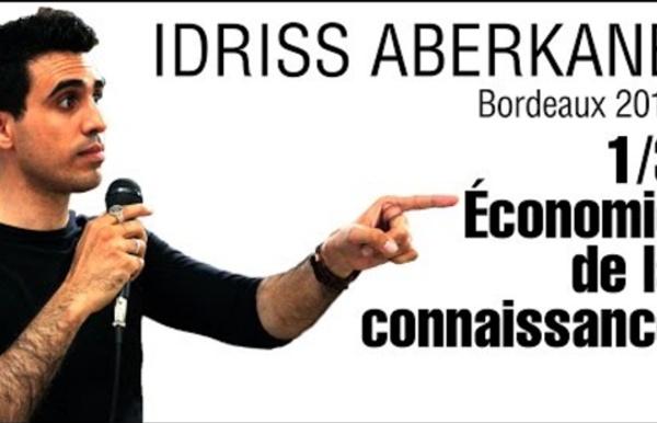 Idriss Aberkane - Bordeaux 2016 - 1/3 - Economie de la connaissance