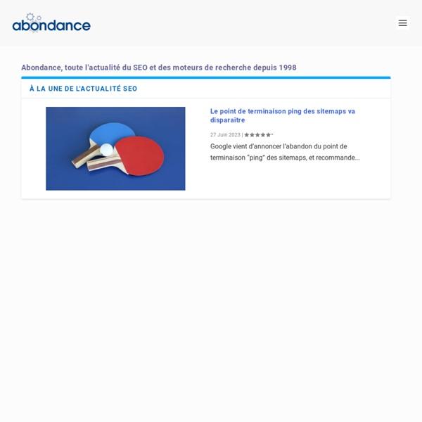 Abondance : référencement, SEO et moteurs de recherche - toute l'info et l'actualité quotidienne