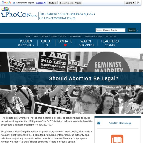 abortion debatable subject of controversy The abortion debate during the past quarter century, abortion has joined race and war as one of the most debatable subject of controversy in the united states it discusses human interaction where ethics, emotions and law come together.
