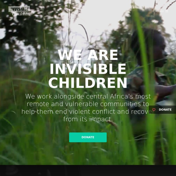 Invisible Children - The 25 Campaign