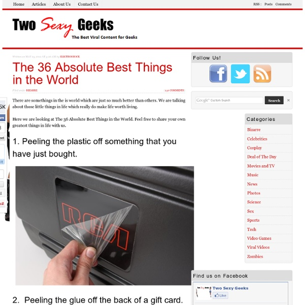 The 36 Absolute Best Things in the World