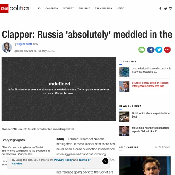 Clapper: Russia 'absolutely' meddled in the 2016 election