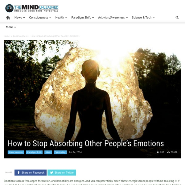 How to Stop Absorbing Other People's Emotions