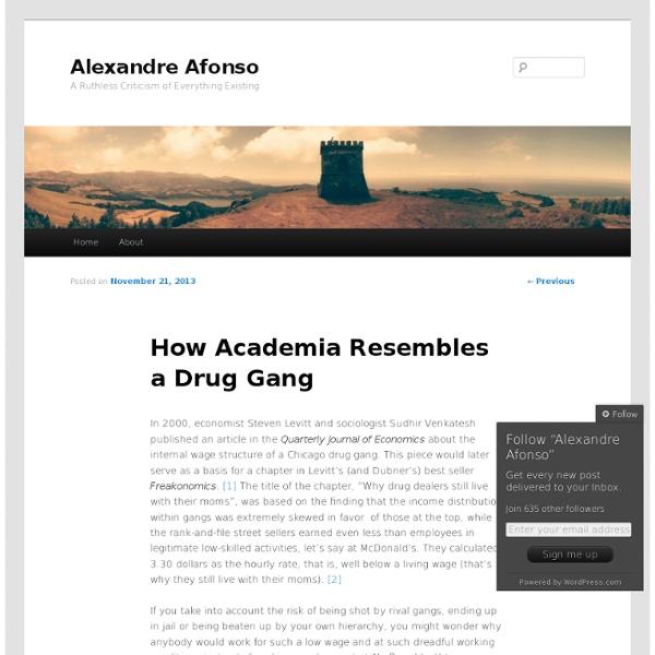 How Academia Resembles a Drug Gang