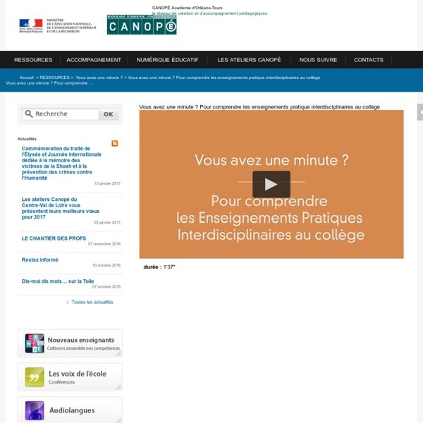 CANOPÉ Académie d'Orléans-Tours-Vous avez une minute ? Pour comprendre ...