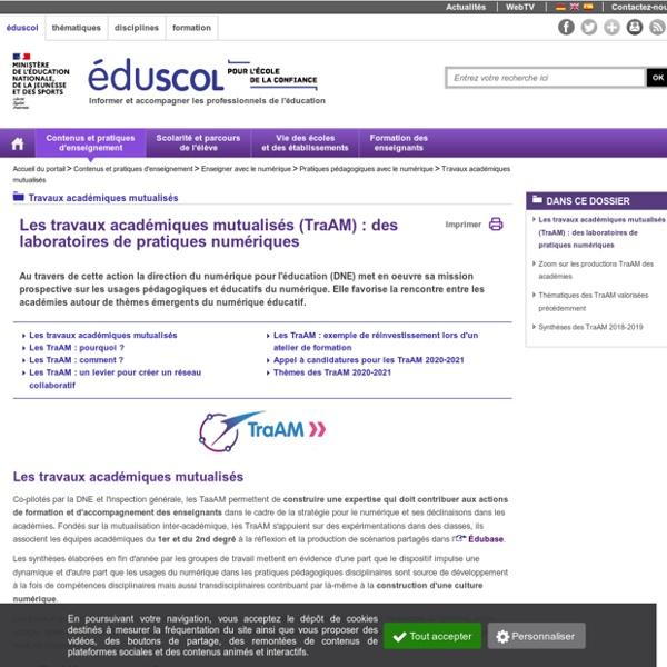 Travaux académiques mutualisés - Les travaux académiques mutualisés (TraAM) : des laboratoires de pratiques numériques