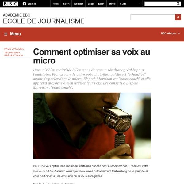 BBC Academy - Comment optimiser sa voix au micro