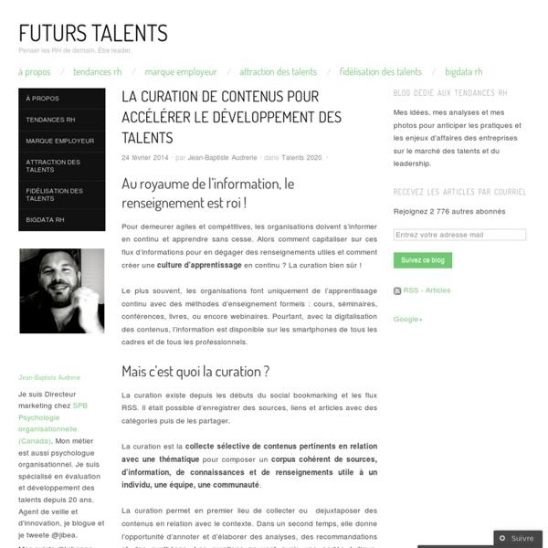 La curation de contenus pour accélérer le développement des talents
