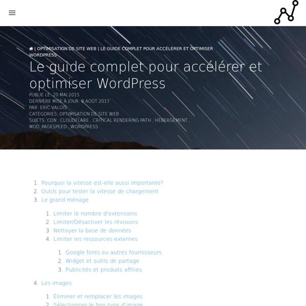 Le guide complet pour accélérer et optimiser WordPress - Performance Web