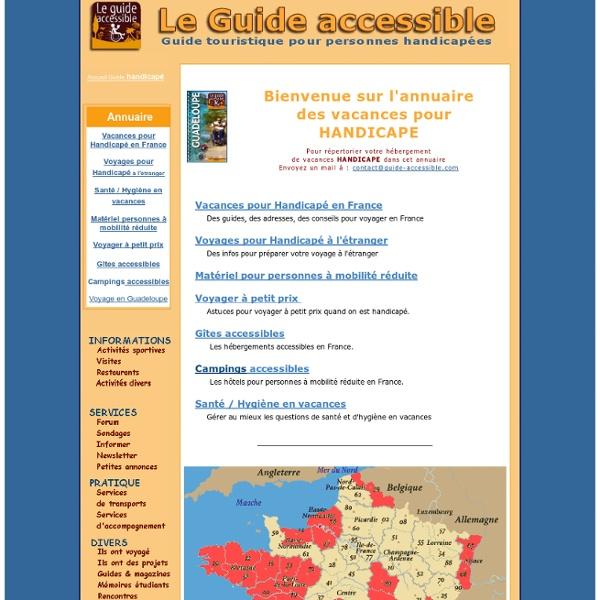 Guide Accessible : Guide de vacances pour personne handicapé, voyage handicapé, personnes à mobilité réduite