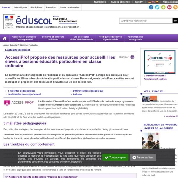 Actualités - AccessiProf propose des ressources pour accueillir les élèves à besoins éducatifs particuliers en classe ordinaire