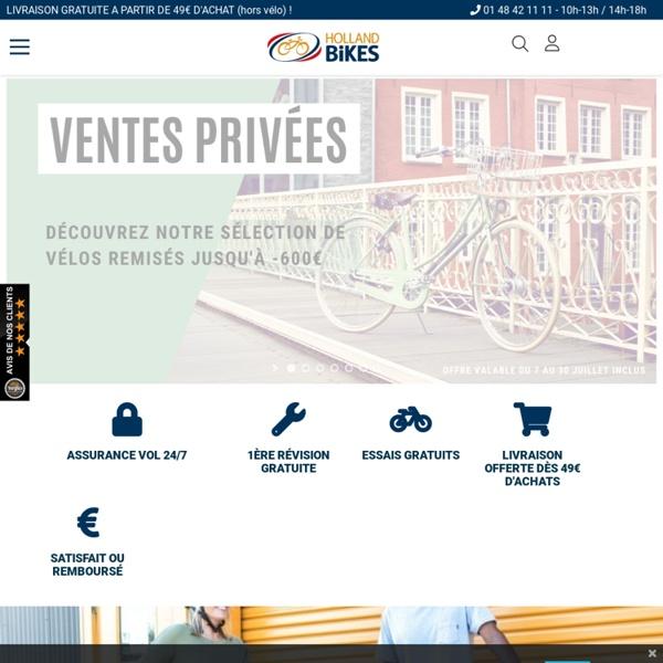 Holland Bikes : Achat et vente en ligne de velo ville et electrique - Reparation velo, magasin velo femme et homme