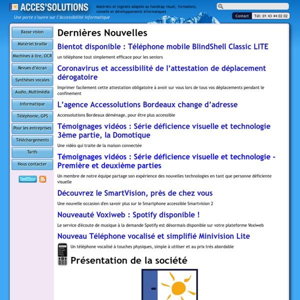 ACCESSOLUTIONS - Matériels et logiciels adaptés au handicap visuel, formations, conseils et développements (...)