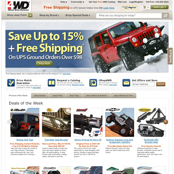 Jeep Parts, Jeep Accessories, & Jeep Tops – Jeep Wrangler Parts by 4 Wheel Drive Hardware – Your Jeep Parts Source*