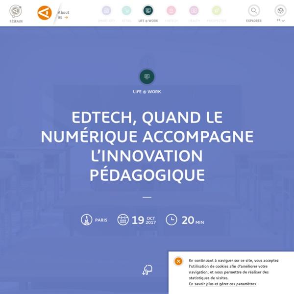 EdTech, quand le numérique accompagne l'innovation pédagogique