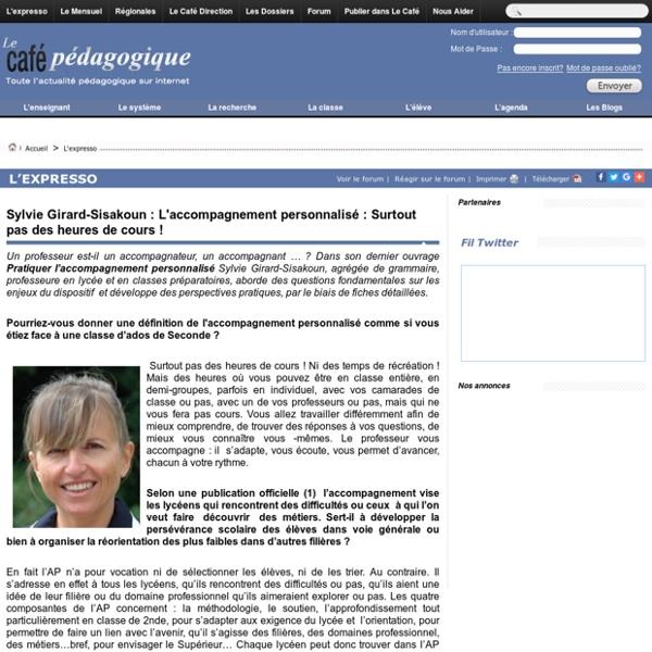 Sylvie Girard-Sisakoun : L'accompagnement personnalisé : Surtout pas des heures de cours !