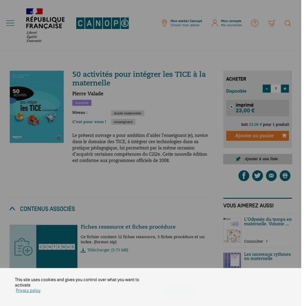 50 activités pour intégrer les TICE à la maternelle - Ressources