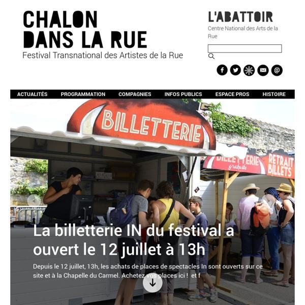 Chalon dans la Rue - Festival TransNational des artistes de la Rue - Chalon sur Saône