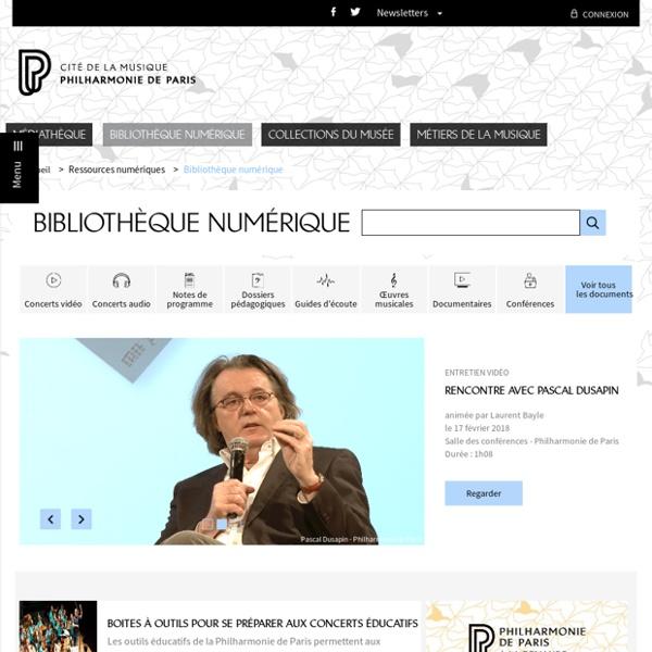 Ressources numériques - Philharmonie de Paris - Pôle ressources - Accueil des collections en ligne