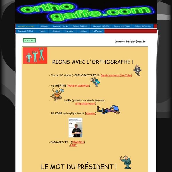 Accueil et contact - orthogaffe.com