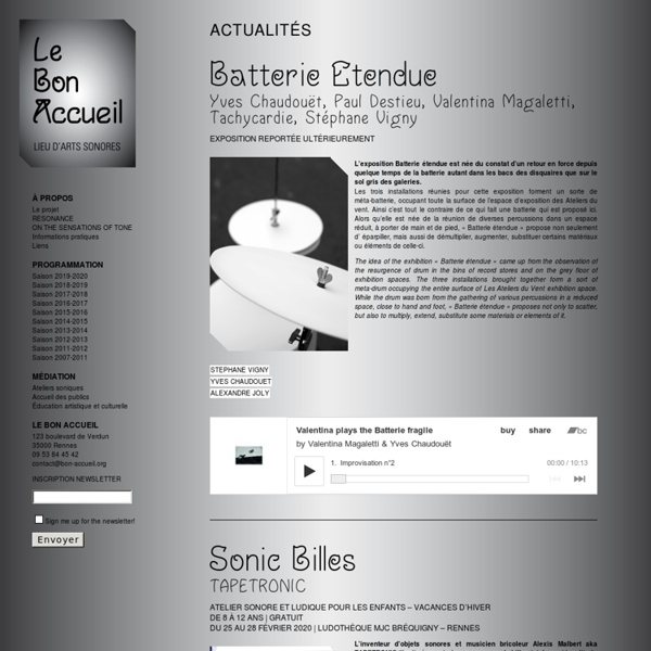 Le Bon Accueil – Lieu d'art contemporain- Sound Art