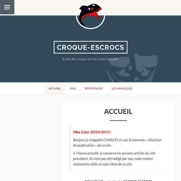 Croque-escrocs.fr, le site des croque-escrocs francophones