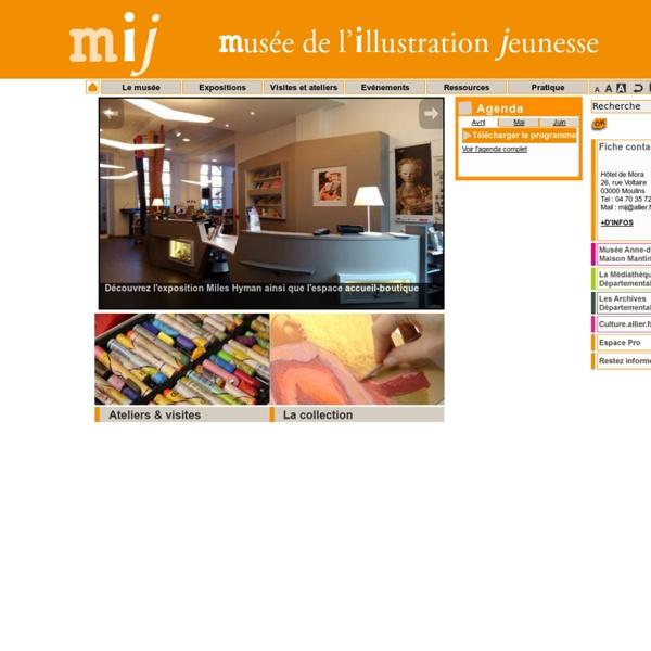 MIJ Musée de l'Illustration Jeunesse Moulins