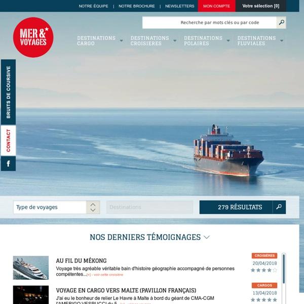 Mer et Voyages : Le Spécialiste du Voyage en Cargo
